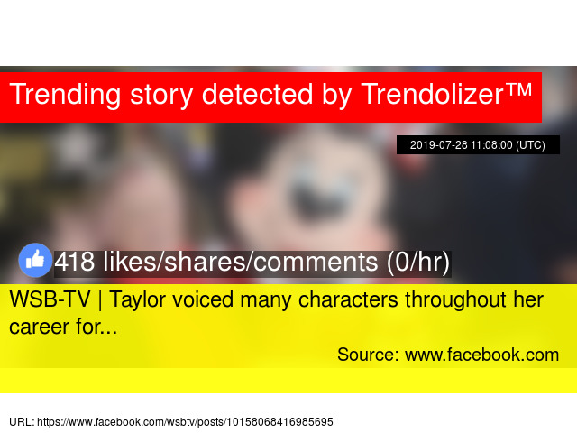WSB-TV   Taylor voiced many characters throughout her career